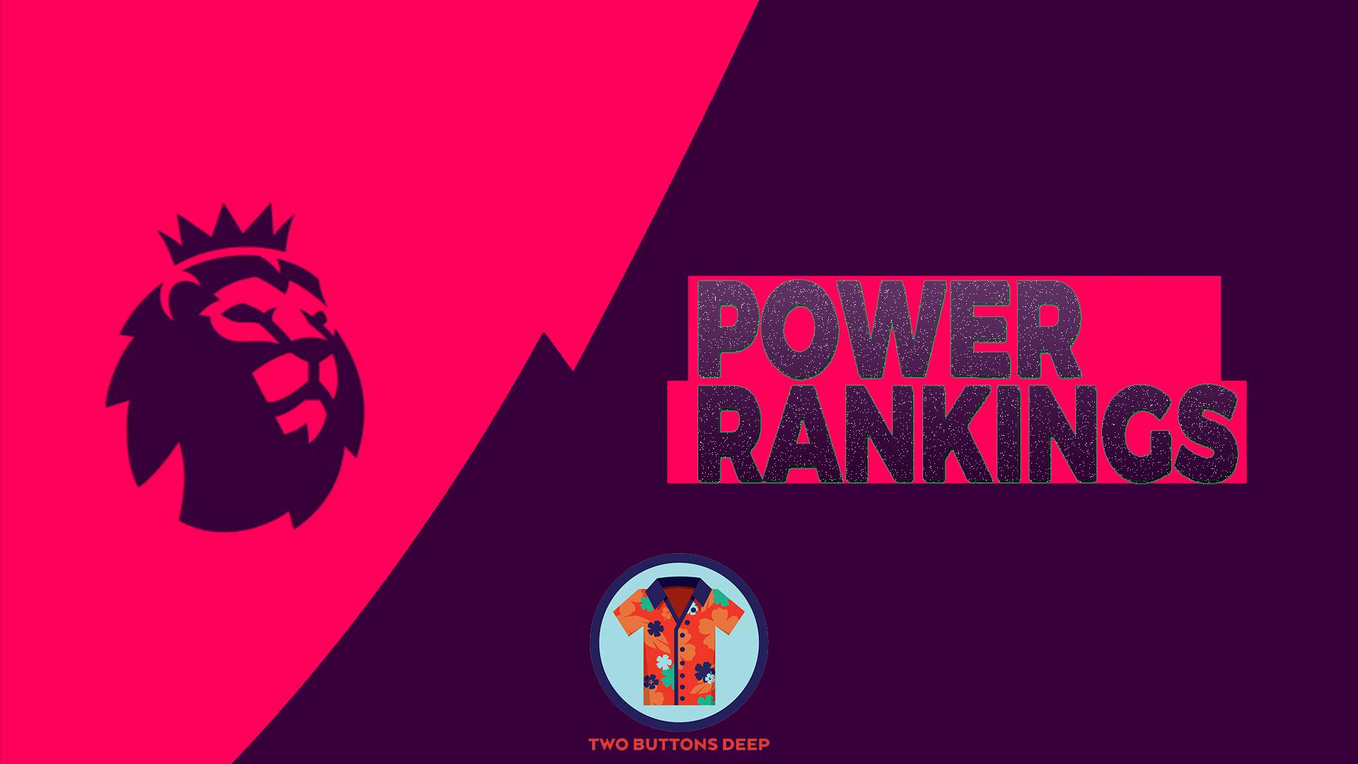 Week 3: Premier League Power Rankings