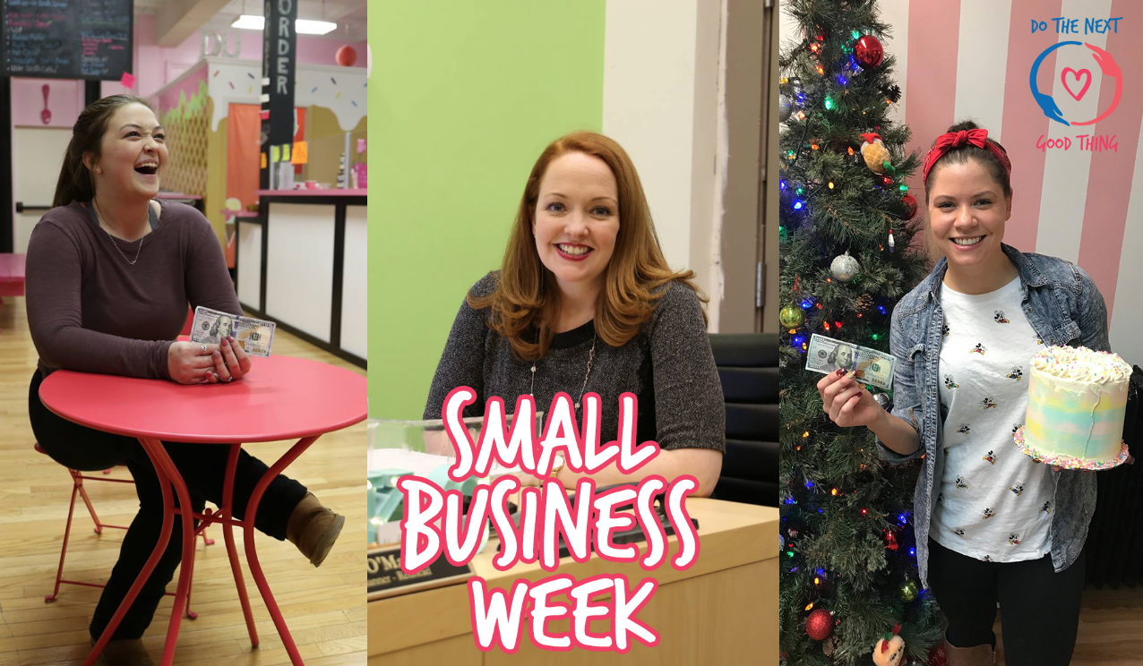Do The Next Good Thing – Small Business Week