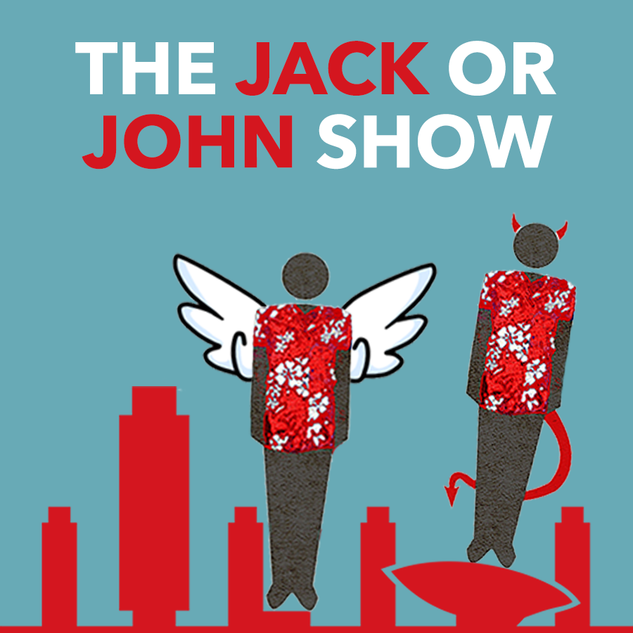 Officially Announcing 2BD's First Podcast: The Jack or John Show